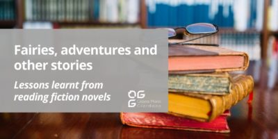 Fairies, adventures and other stories – Lessons learnt from reading fiction novels