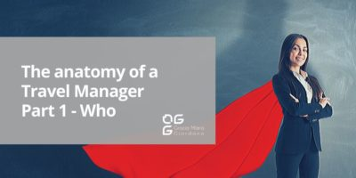 The anatomy of a Travel Manager – Part 1