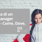Anatomia di un Travel Manager - 3a Parte - Come, Dove, Perché