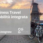 Oltre il Business Travel: verso la Mobilità Integrata in azienda - Episodio 1