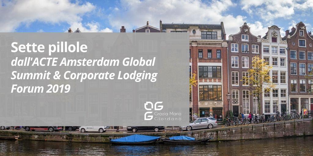 Sette pillole dall'ACTE Amsterdam Global Summit 2019