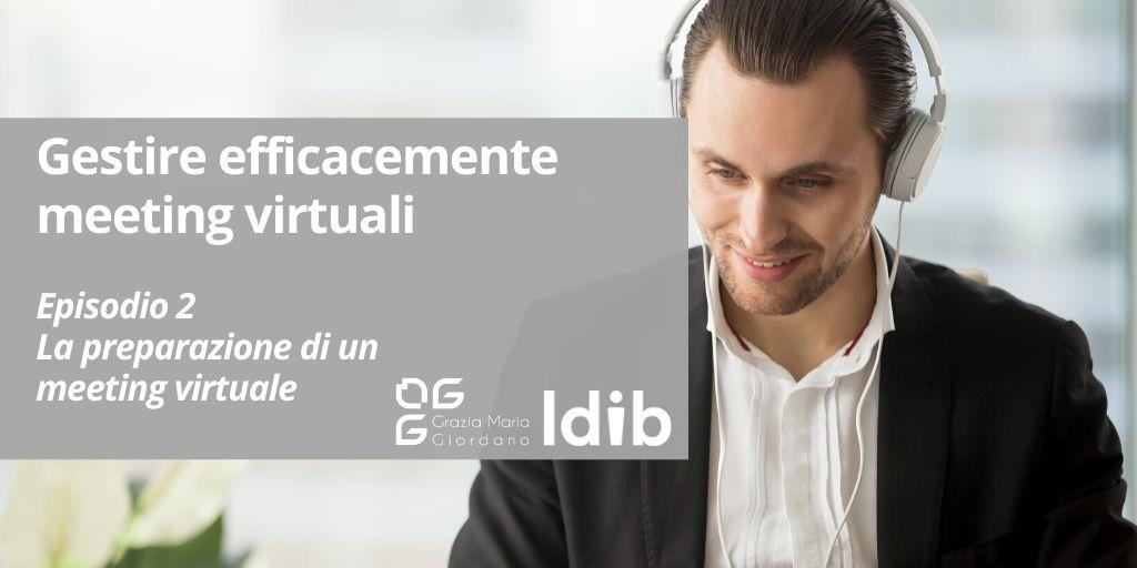 I segreti dello smart working – Gestire efficacemente meeting virtuali – Episodio 2