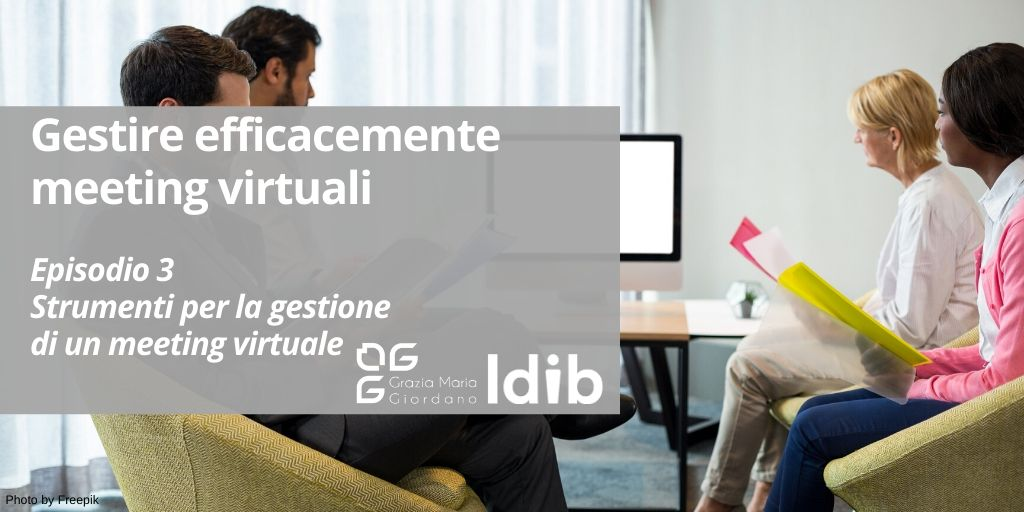 I segreti dello smart working – Gestire efficacemente meeting virtuali – Episodio 3