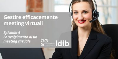 I segreti dello smart working – Gestire efficacemente meeting virtuali – Episodio 4