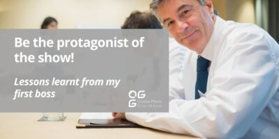 Be the protagonist of the show! – Lessons learnt from my first boss