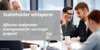"""The """"Stakeholder whisperer"""": effective stakeholder management for successful projects!"""