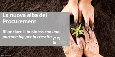 La nuova alba del Procurement: rilanciare il business con una partnership per la crescita