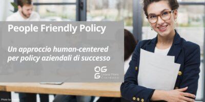 People Friendly Policy: un approccio human-centered per policy aziendali di successo