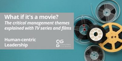 What if it's a movie? – The critical management themes explained with TV series and films – Human-centric Leadership