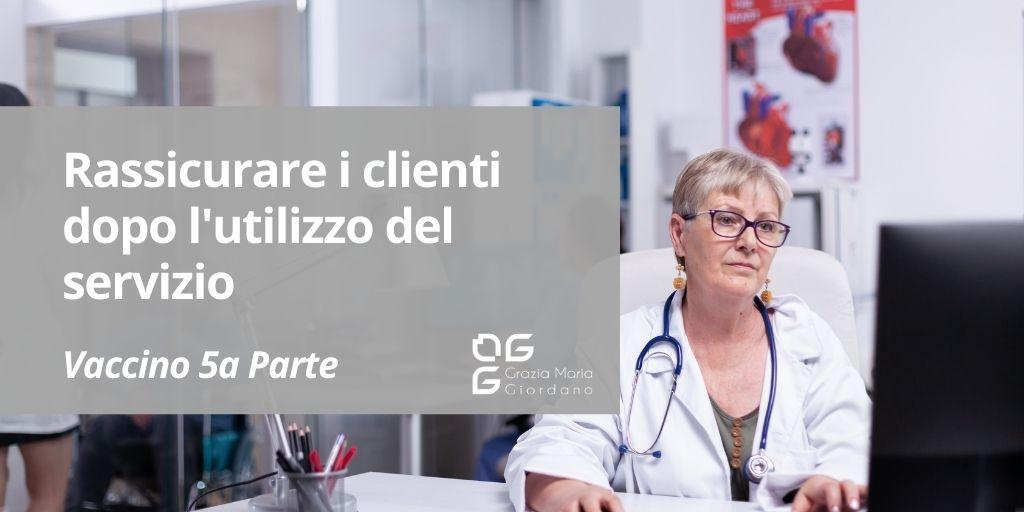 Rassicurare i clienti dopo l'utilizzo del servizio: l'esempio della campagna vaccinale COVID-19 in Lombardia